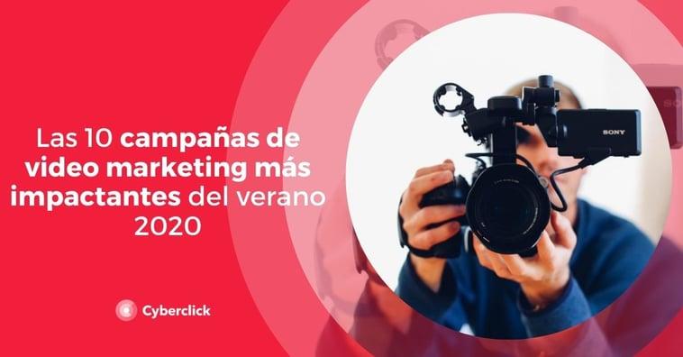 Las 10 campañas de video marketing más impactantes del verano 2020