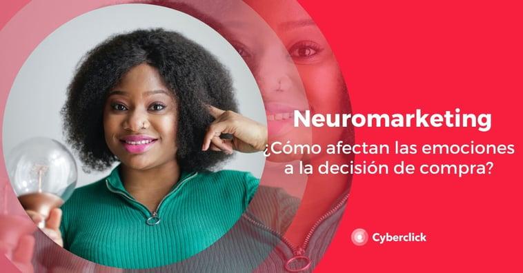 Neuromarketing: cómo afectan las emociones a la decisión de compra