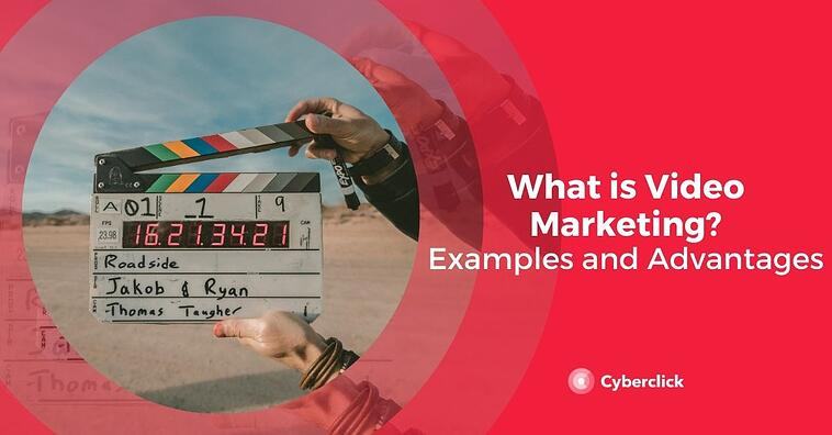 What Is Video Marketing? Examples and Advantages