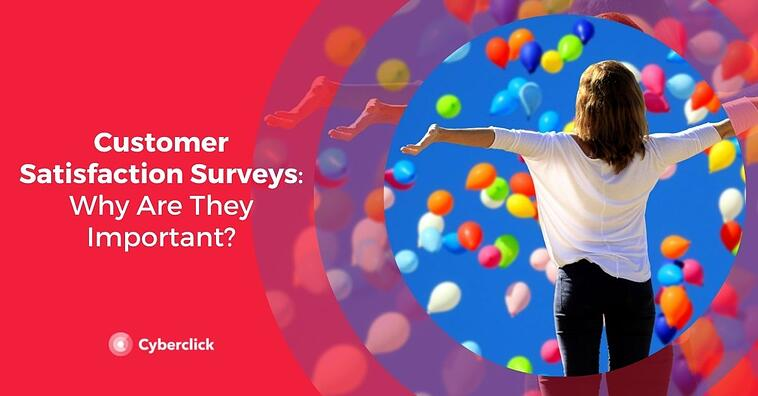 Customer Satisfaction Surveys: Why Are They Important?