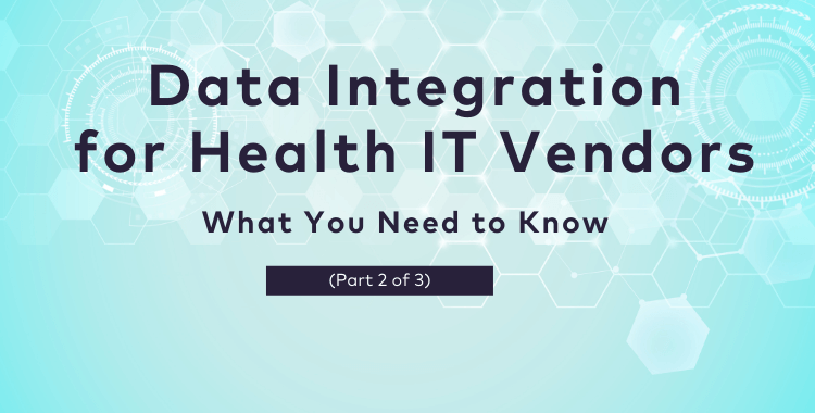 data integration for health IT vendors