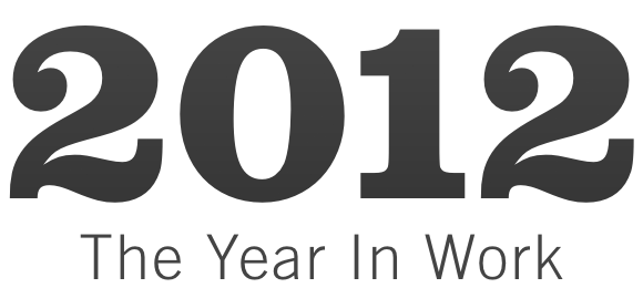 2012-the-year-in-work