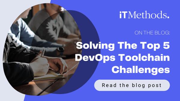 Solving The Top 5 DevOps Toolchain Challenges