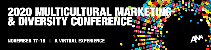 Join Us for the 2020 ANA Multicultural Marketing and Diversity Conference