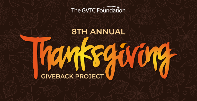 The GVTC Foundation's 2020 Thanksgiving Giveback Project