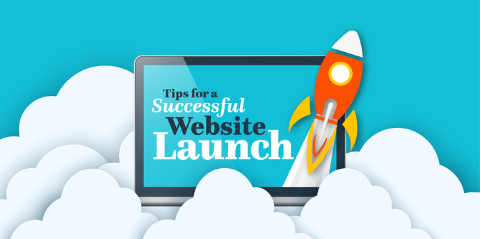 tips for a successful website launch on computer screen