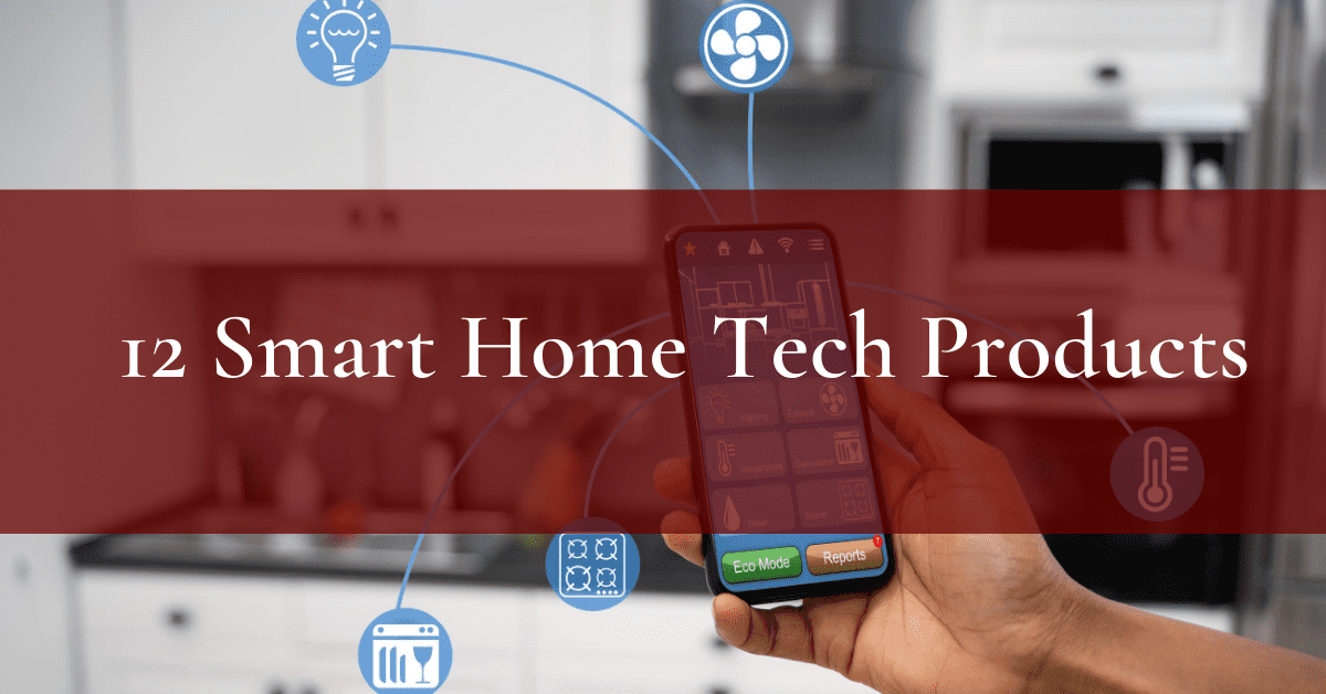 12 Smart Home Technologies for Your Next Remodel
