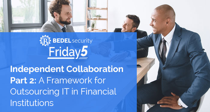 Independent Collaboration Part 2: A Framework for Outsourcing IT in Financial Institutions