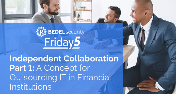Independent Collaboration Part 1: A Concept for Outsourcing IT in Financial Institutions