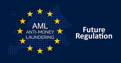 The Future of EU AML Regulation