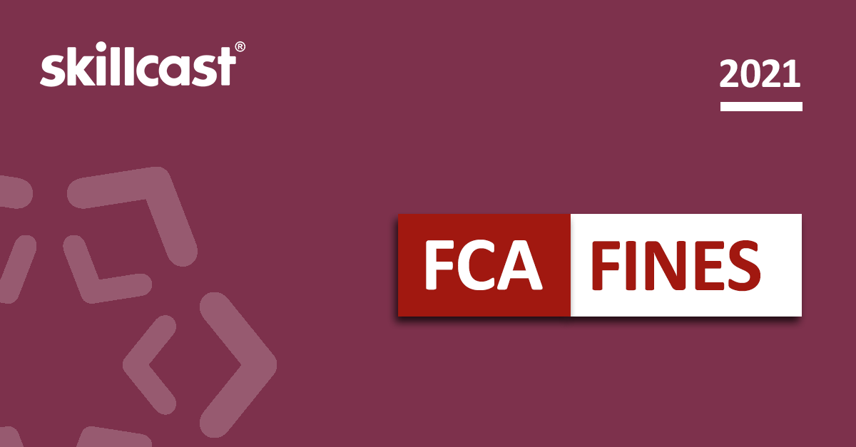Highest FCA Fines of 2021