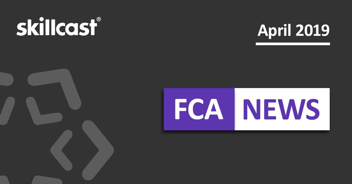 FCA Compliance News - April 2019