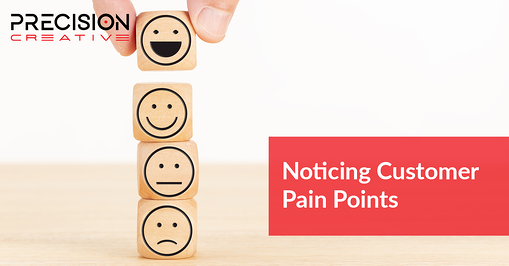 Noticing Customer Pain Points