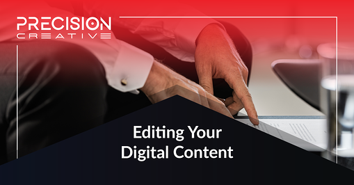 Editing Your Digital Content