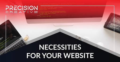 Necessities For Your Website