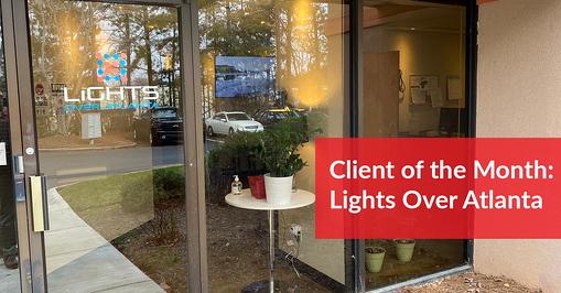 Precision Creative's Client Of The Month: Lights Over Atlanta