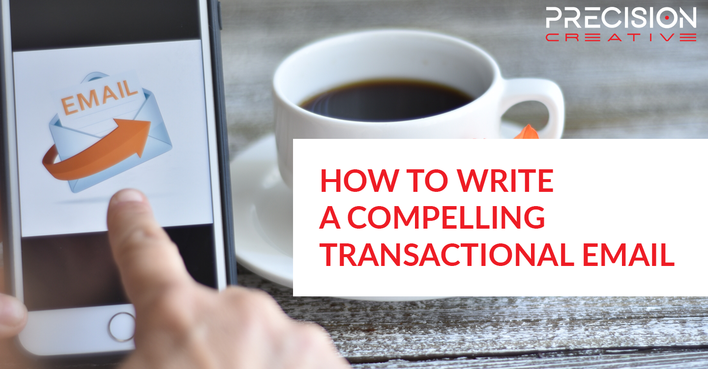 How To Write A Compelling Transactional Email