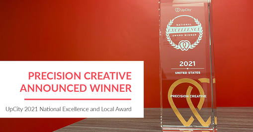 Precision Creative Announced as a 2021 National Excellence and Local Award Winner by UpCity