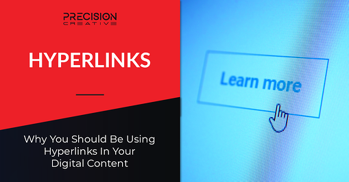 Why You Should Be Using Hyperlinks In Your Digital Content