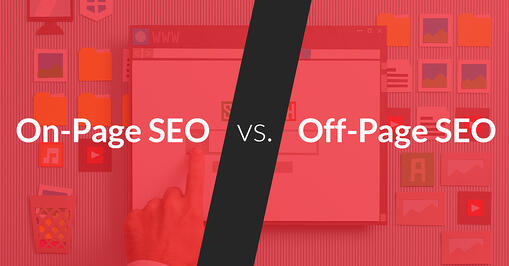 On-Page SEO vs. Off-Page SEO: What's the Difference?