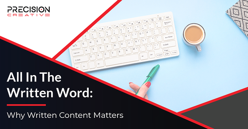 Why Written Content Matters