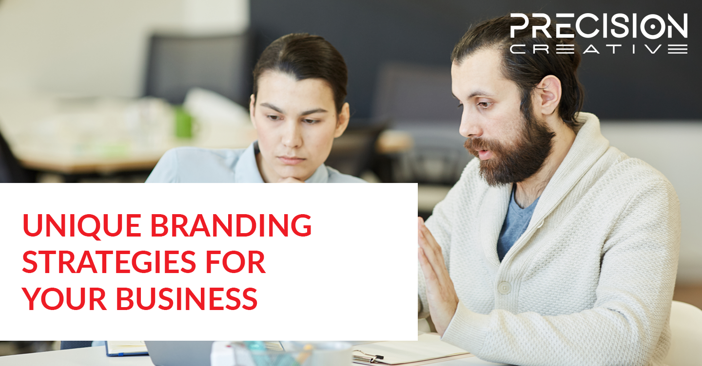 Unique Branding Strategies For Your Business