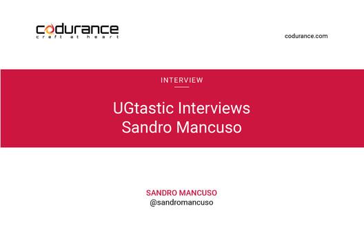 UGtastic Interviews Sandro Mancuso