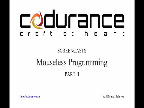 Mouseless programming part II
