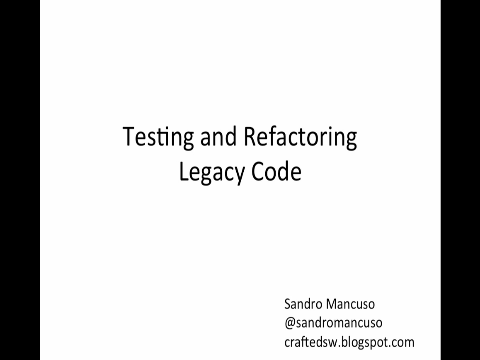 Testing and Refactoring Legacy Code