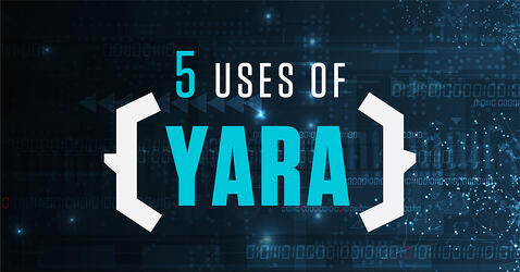 Five Uses of YARA