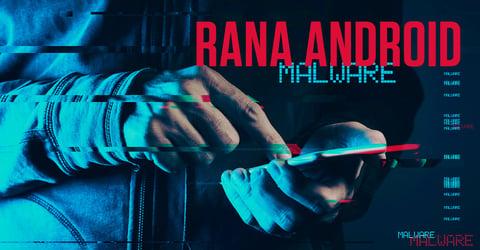 Rana Android Malware