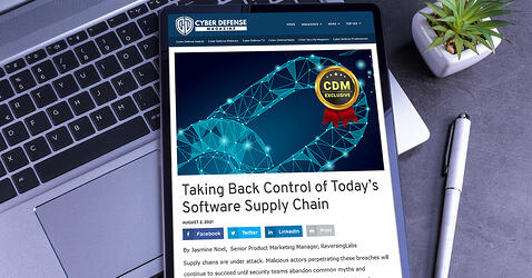 Cyber Defense Magazine: Taking Back Control of Today's Software Supply Chain