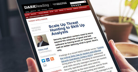 Dark Reading: Scale Up Threat Hunting to Skill Up Analysts