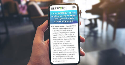 Latest NETSCOUT Threat Intelligence Report Shows How Cybercriminals Exploit a Pandemic