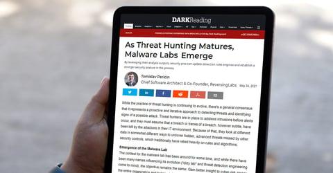 Dark Reading: As Threat Hunting Matures, Malware Labs Emerge