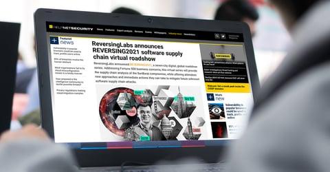 Helpnet Security: ReversingLabs announces REVERSING2021 software supply chain virtual roadshow