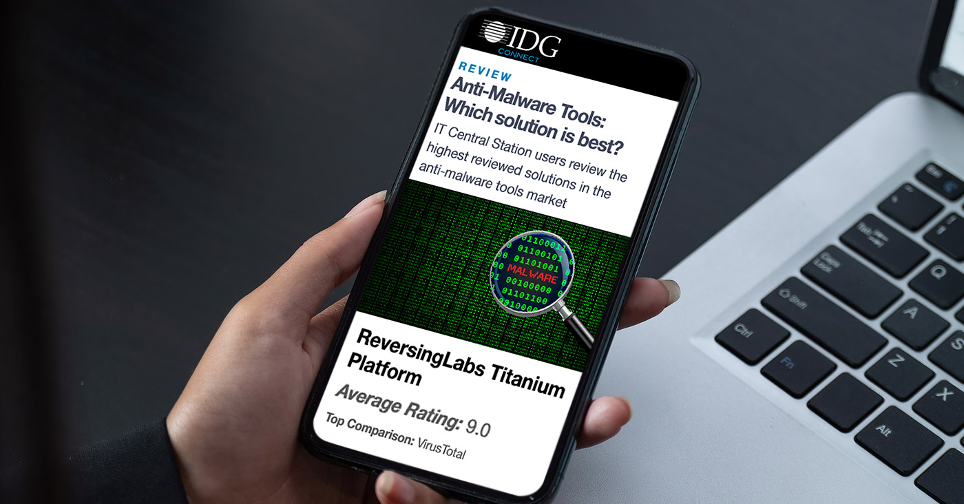 IDG Connect: Anti-Malware Tools - Which solution is best?
