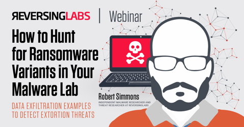 How to Hunt for Ransomware Variants in Your Malware Lab