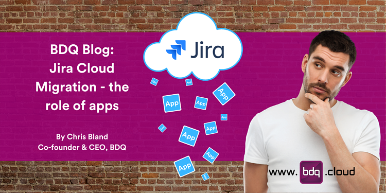 Jira Cloud migrations - the role of apps