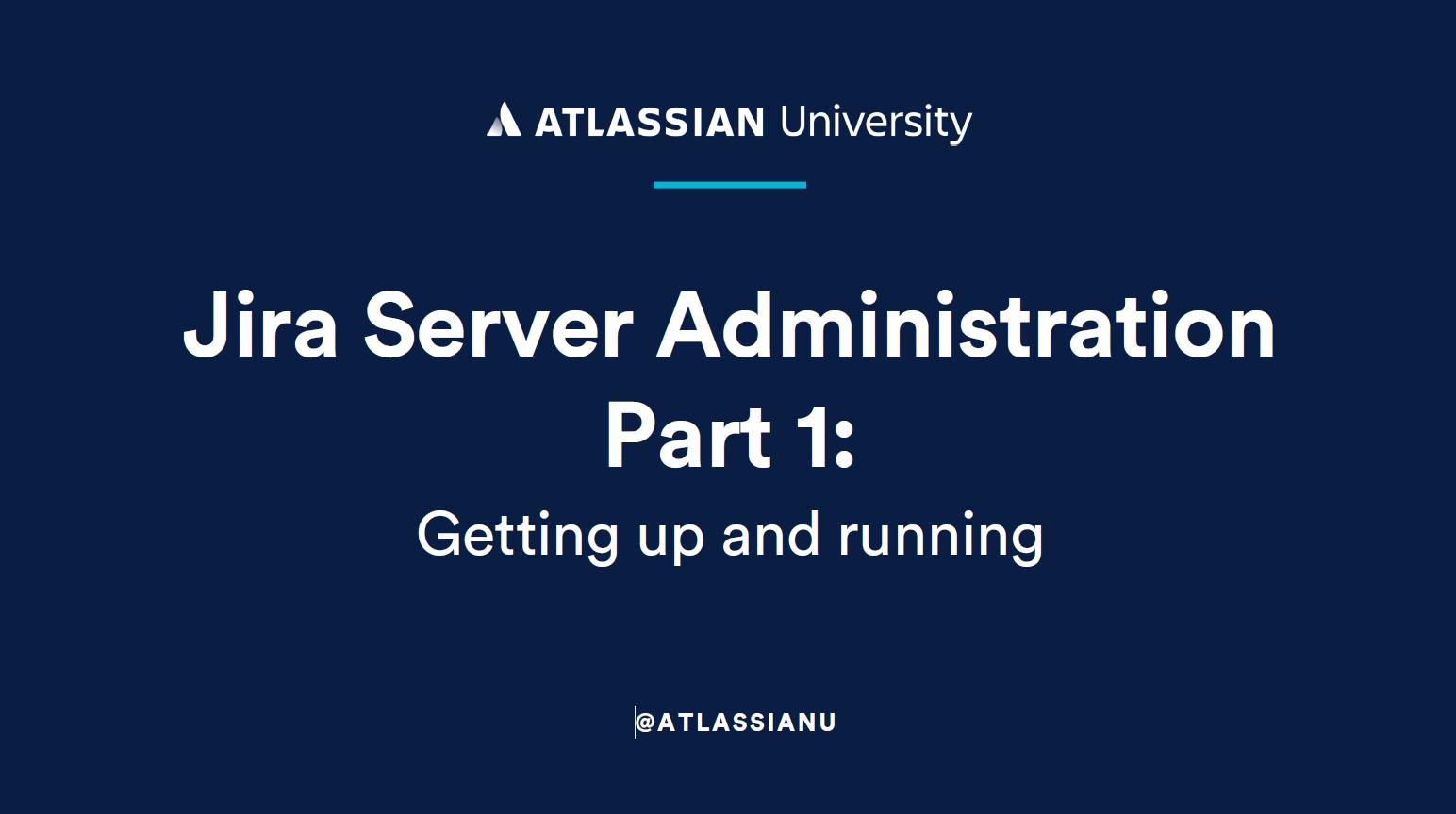 Jira Server Administration Part 1 (1)