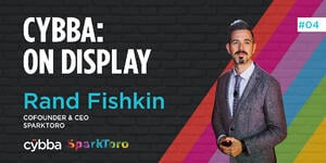 Cybba: On Display with Photo of Rand Fishkin