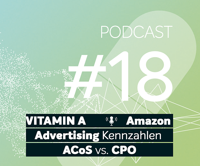Podcast #18 | Amazon Advertising Kennzahlen ACoS vs. CPO