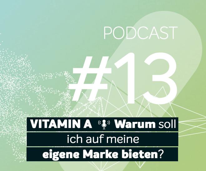 Podcast #13 | Warum soll ich auf meine eigene Marke bieten?