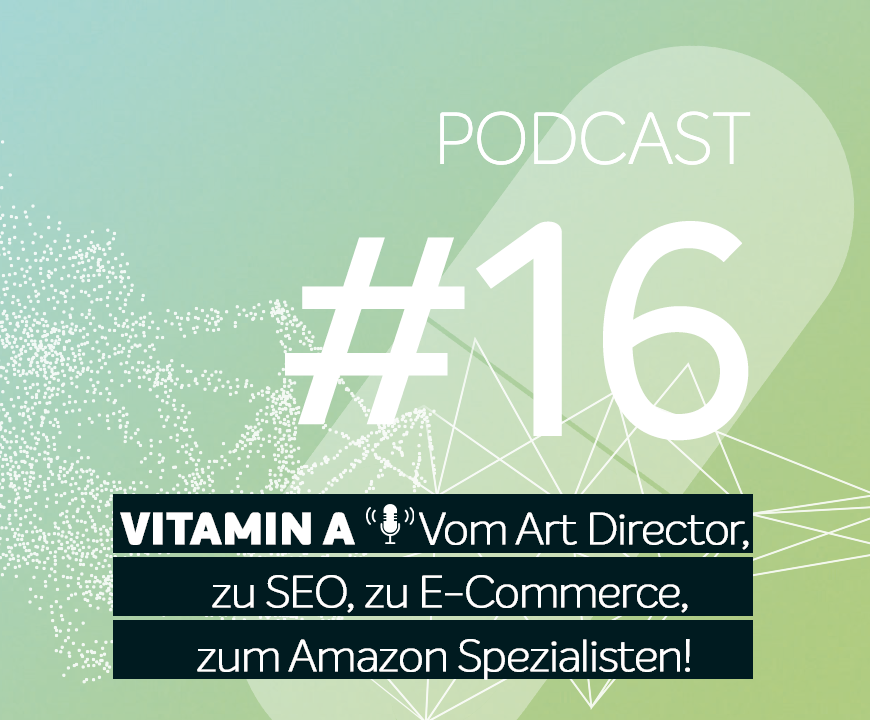 Podcast #16 | Gast: Ronny Marx - Vom Art Director, zu SEO, zu E-Commerce, zum Amazon Spezialisten!