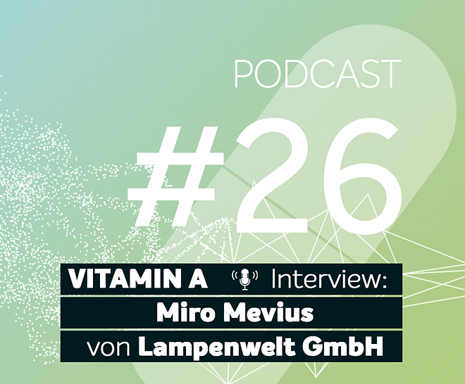 Podcast #26 | Gast: Miro Mevius - Head of Marketplaces bei Lampenwelt