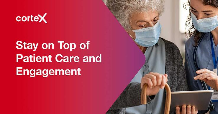 Stay on top of patient engagement