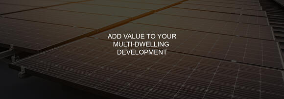 Add value to your multi-dwelling development