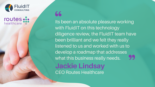 FluidIT provides IT and Operational due diligence to Palatine on their investment into Routes Healthcare