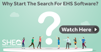Vlog: Why Start the Search for EHS Software