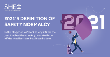 2021's Definition of Safety Normalcy